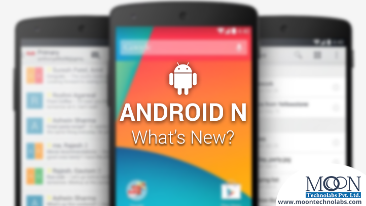 What's New thing in Google Android N OS