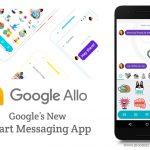 Say Hello to Google Allo: A Smarter Messaging App