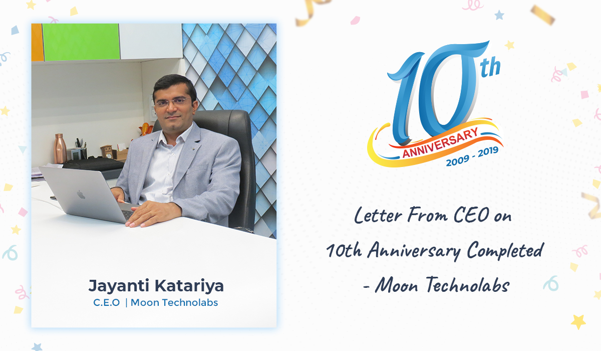 A Message From CEO on Moon Technolabs 10th Anniversary Celebration!