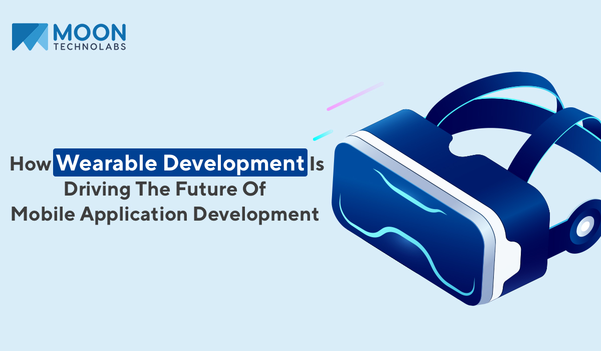 Top Wearable Application Development Company