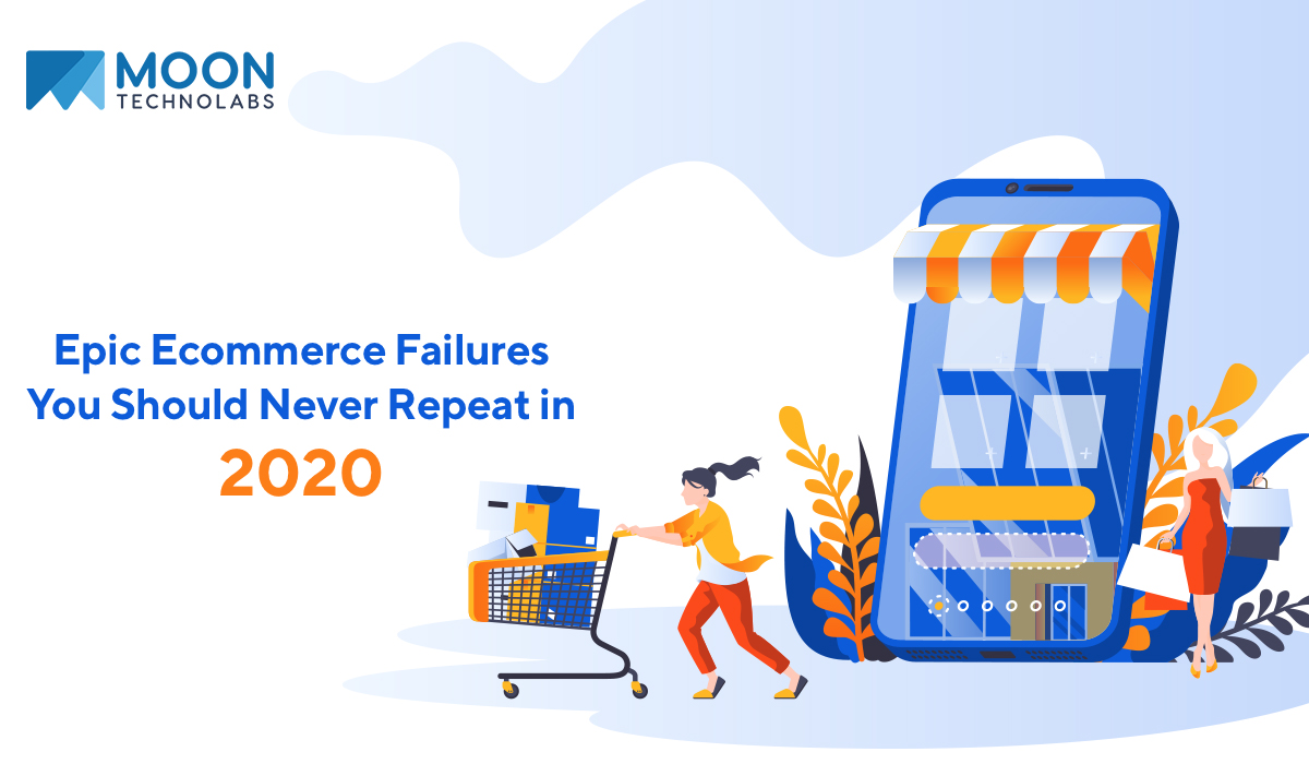 Epic Ecommerce Failures Your Should Never Repeat