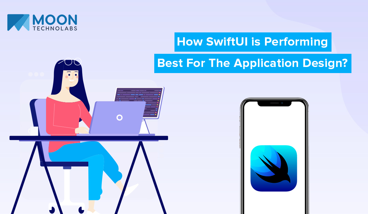 SwiftUI is Performing Best For The Application Design
