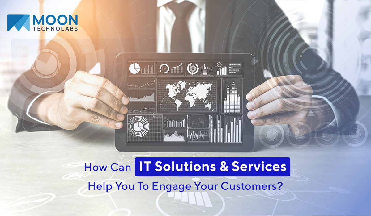 enhance customer engagement using IT services